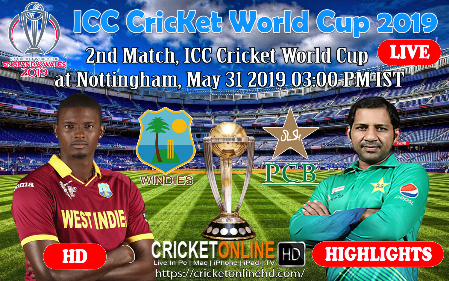 2nd match, ICC Cricket World Cup at Nottingham, May 31 2019