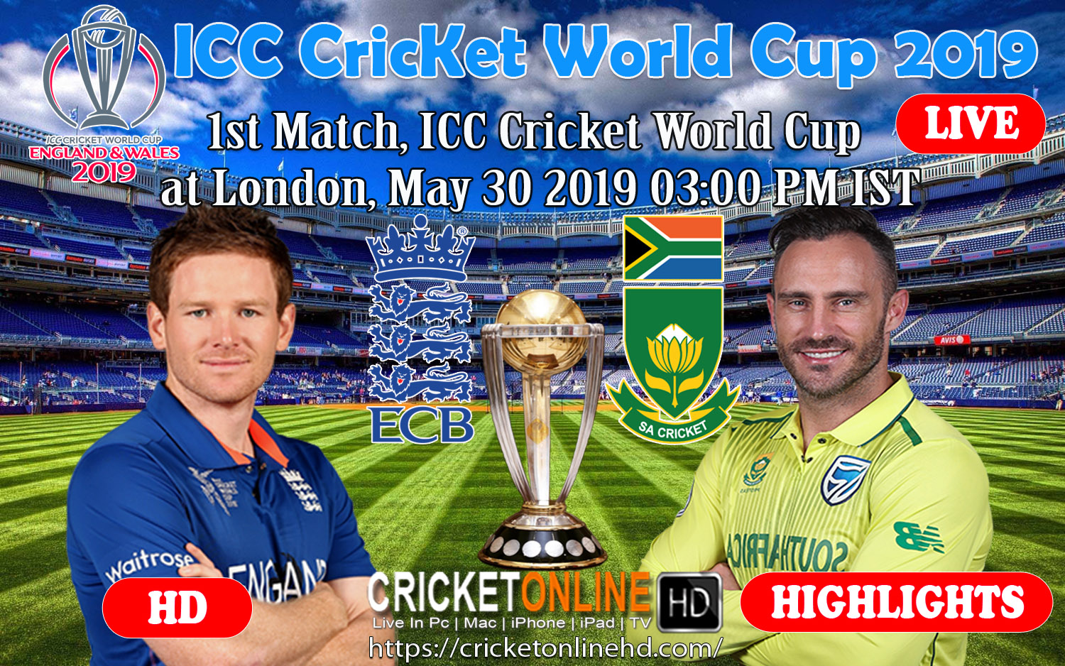 1st match, ICC Cricket World Cup at London, May 30 2019