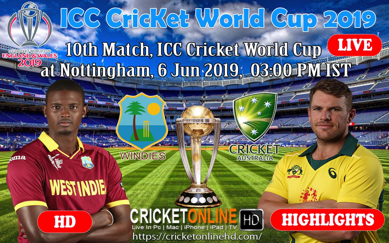 Australia v West Indies 10th Match, Icc World Cup 2019 at Nottingham, Jun 6 2019