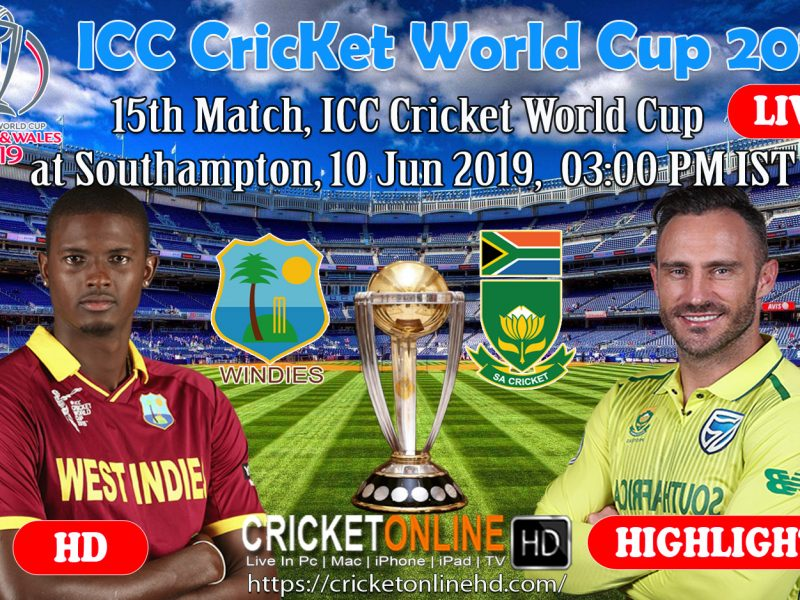 South Africa Vs  West Indies 15th Match, Icc Cricket World Cup 2019 Streaming HD Southampton, Jun 10