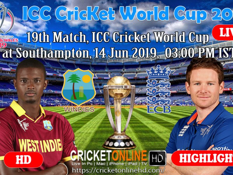 England Vs West Indies 19th Match, ICC World Cup 2019 Live Streaming At Southampton, Jun 14