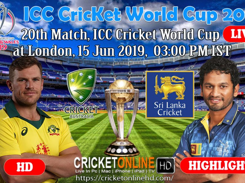 Sri Lanka Vs Australia 20th Match, Watch Icc Cricket World Cup 2019 Live Streaming at London, Jun 15
