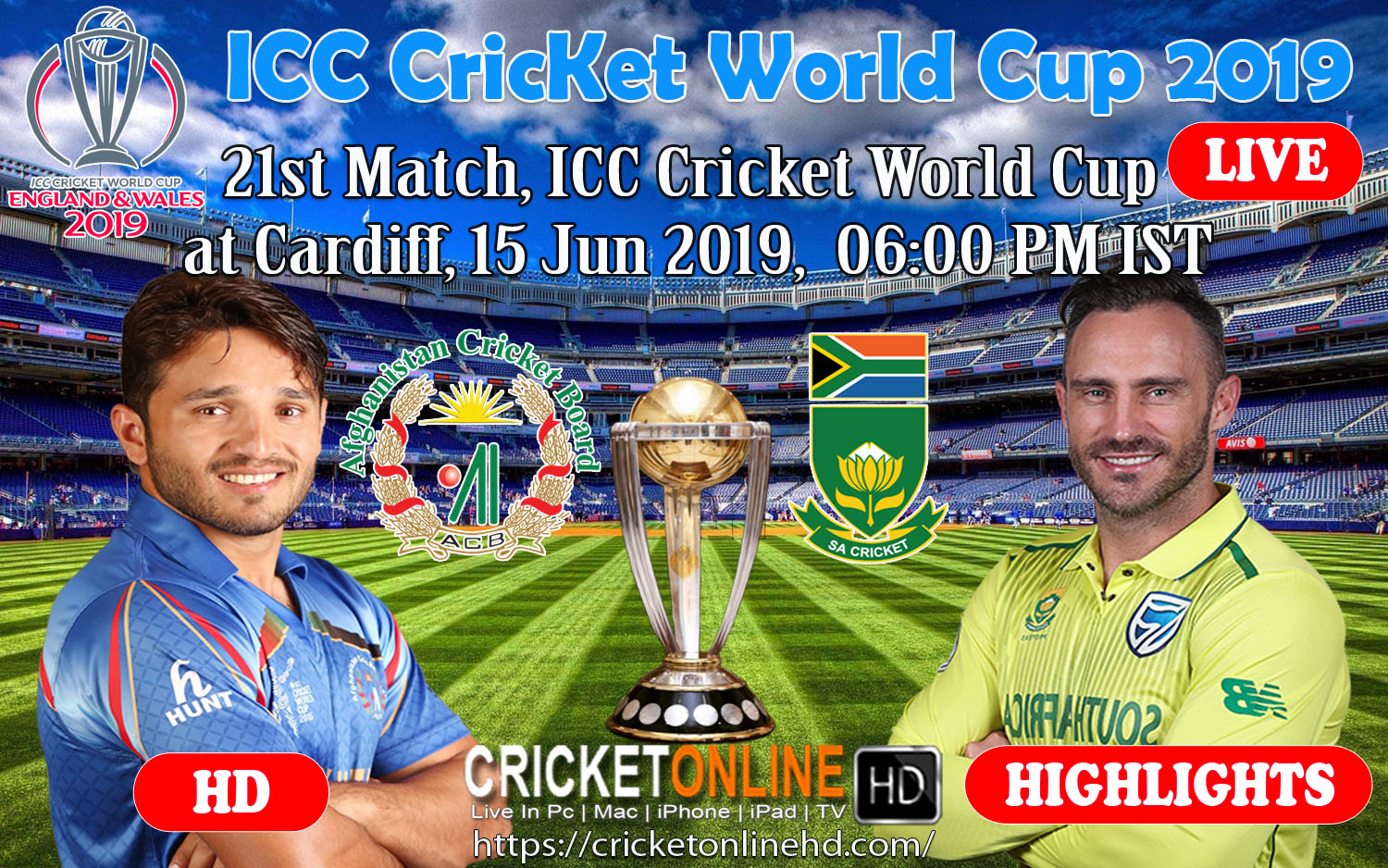 ICC Cricket World Cup 2019 Streaming HD South Africa Vs Afghanistan 21st Match At Cardiff, Jun 15
