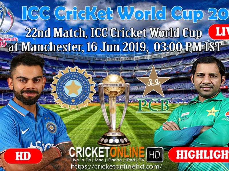 India Vs Pakistan 22nd Match, Icc Cricket World Cup 2019 Live Streaming HD At Manchester, Jun 16 2019