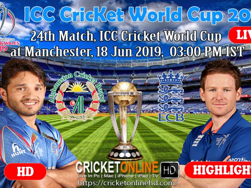 Afghanistan Vs England 24th Match, Icc World Cup 2019 Schedule At Manchester, Jun 18 2019