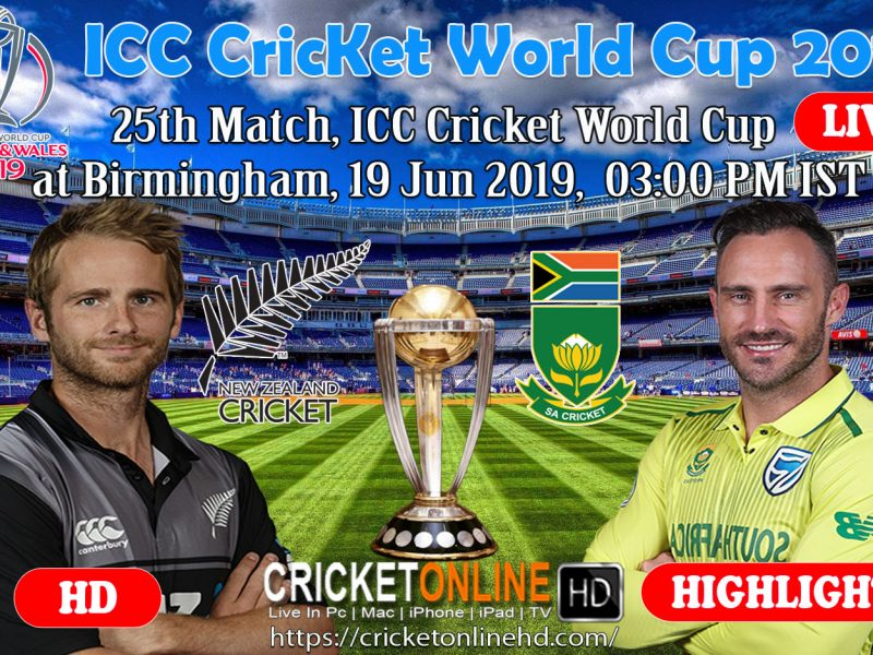 New Zealand Vs South Africa 25th Match, Icc World Cup 2019 Live Streaming At Birmingham, Jun 19