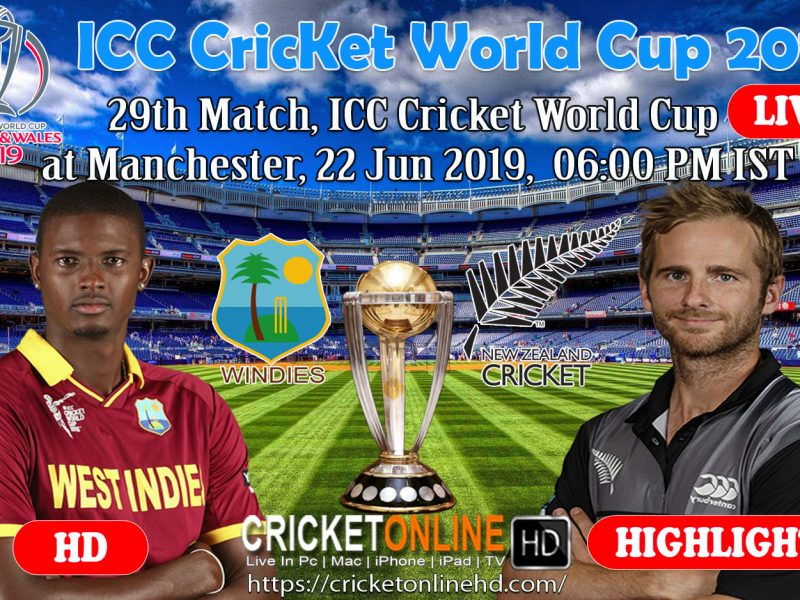 New Zealand Vs West Indies 29th Match ICC World Cup 2019 Schedule At Manchester, Jun 22 2019