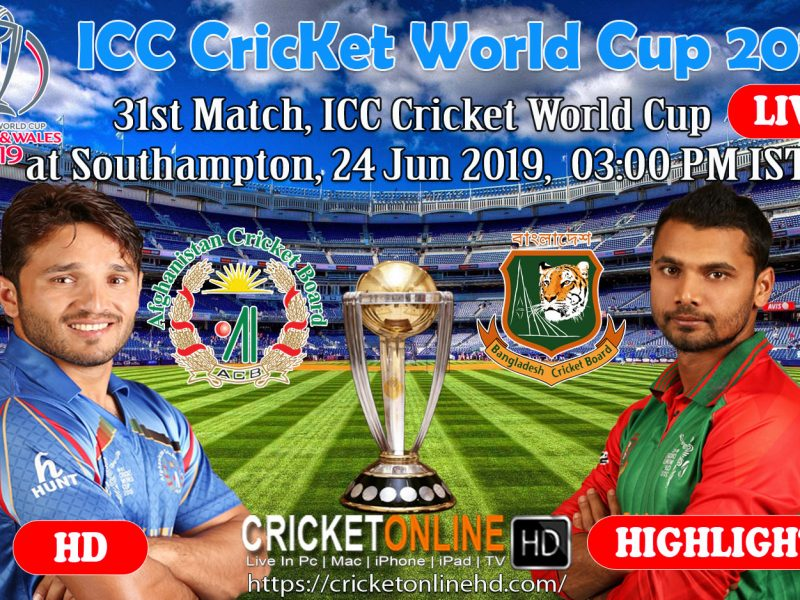 Afghanistan Vs Bangladesh 31st Match, ICC Cricket World Cup 2019 Live Streaming HD at Southampton, Jun 24
