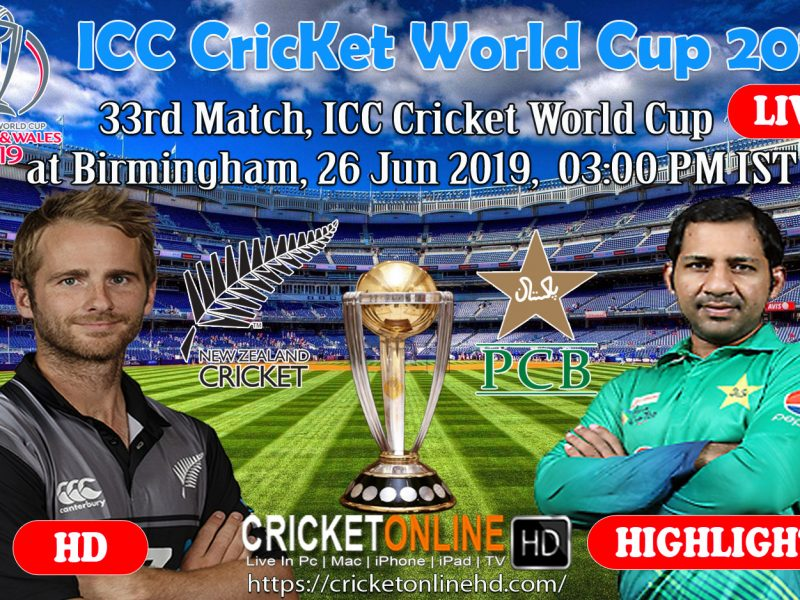 New Zealand Vs Pakistan 33rd Match, ICC Cricket World Cup 2019 Streaming HD At Birmingham, Jun 26 2019