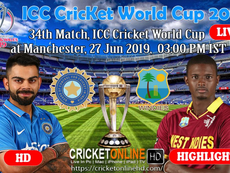 India Vs West Indies 34th Match, ICC Cricket World Cup Live Streaming On Mobile At Manchester, June 27 2019