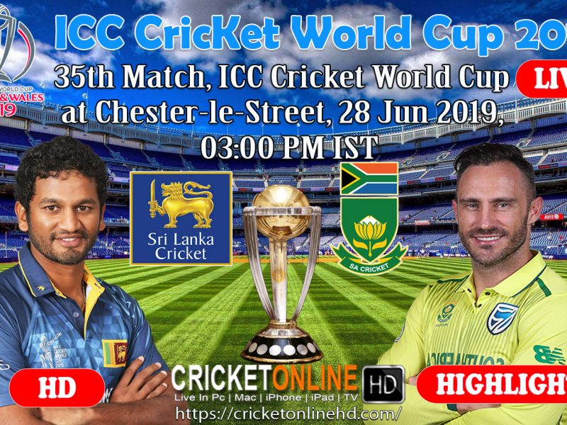 Sri Lanka Vs South Africa 35th Match, ICC World Cup Cricket Live Match Online at Chester-le-Street, June 28 2019