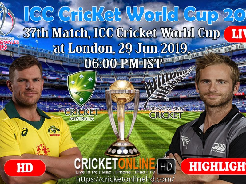 Australia Vs New Zealand 37th Match ICC Cricket World Cup 2019 Live Streaming HD at Lord's, June 29