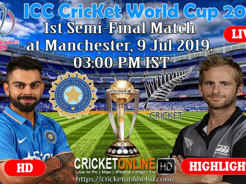 India Vs New Zealand 1st Semi-Final, ICC Cricket World Cup 2019 Live Streaming HD At Manchester, July 9 2019
