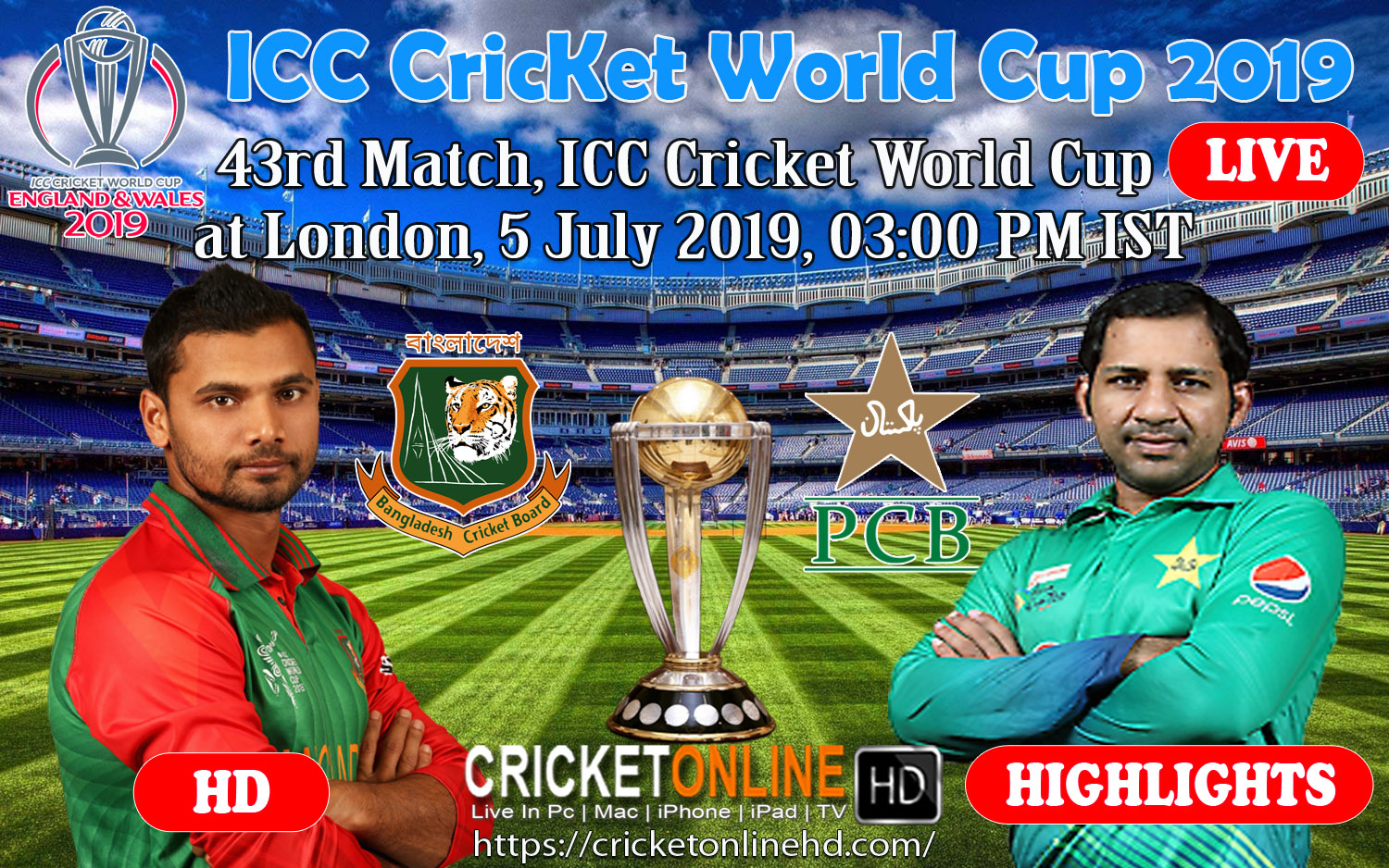 Bangladesh Vs Pakistan 43rd Match, ICC World Cup 2019 Schedule at Lord's, Jul 5 2019